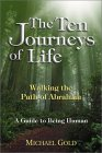 The Ten Journeys of Life: Walking the Path of Abraham - A Guide to Being Human