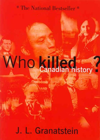 who-killed-canadian-history