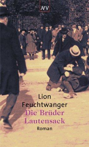 Die Brüder Lautensack: Roman