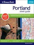 The Thomas Guide 2008 Portland Street Guide