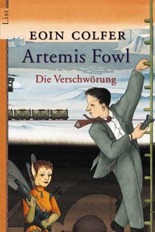 Die Verschwörung (Artemis Fowl, #2)