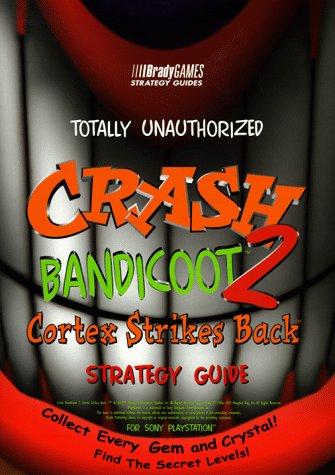Totally Unauthorized Crash Bandicoot 2