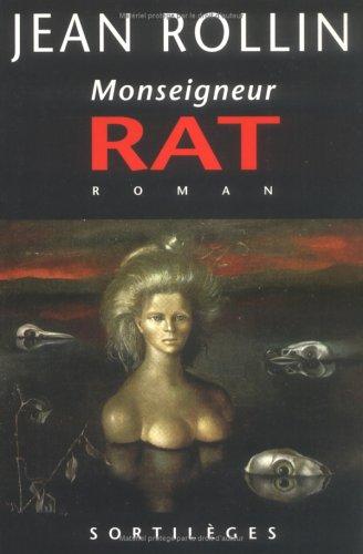 Monseigneur Rat: Roman