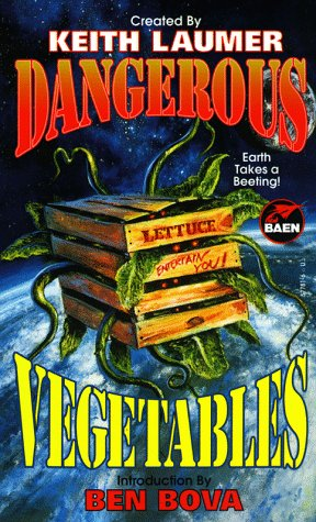 Dangerous Vegetables
