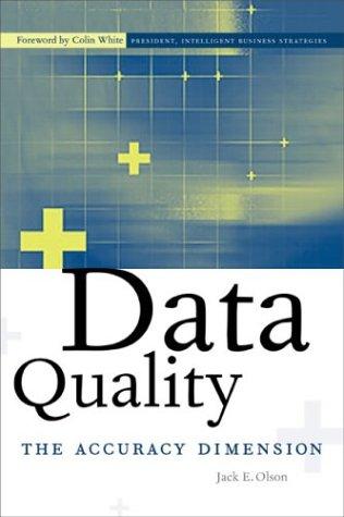 Data Quality by Jack E. Olson