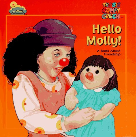 Hello Molly!: A Book about Friendship