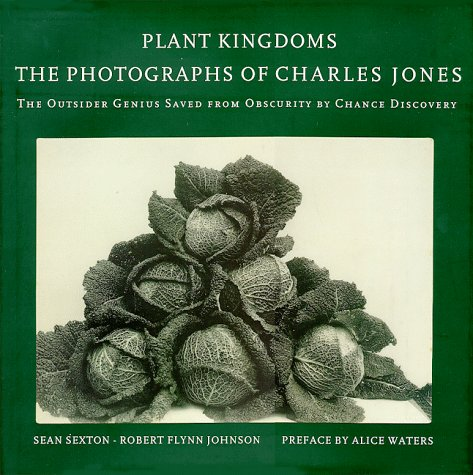 Plant Kingdoms: The Photographs of Charles Jones