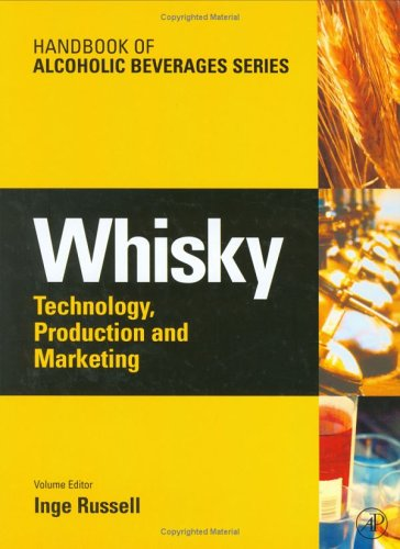 whisky technology production and marketing handbook of alcoholic beverages pdf