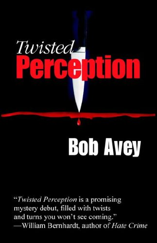 Twisted Perception (Detective Elliot Mystery #1)