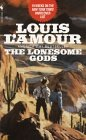 Ebook The Lonesome Gods by Louis L'Amour TXT!
