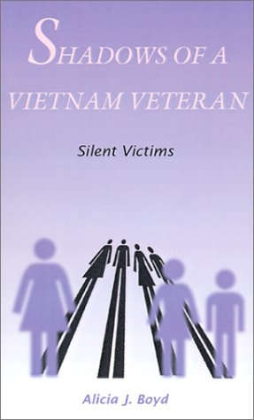 Shadows of a Vietnam Veteran: Silent Victims