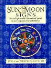 Sun & Moon Signs: An Indispensable Illustrated Guide to Astrological Characteristics