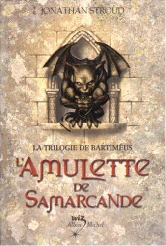 L'amulette de Samarcande (Bartimaeus, #1)