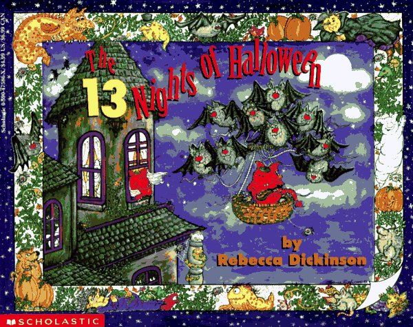 The 13 Nights Of Halloween by Rebecca Dickinson