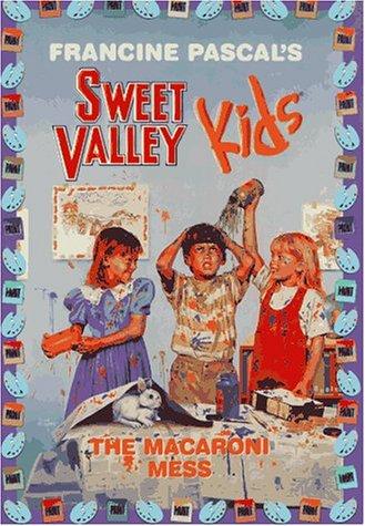 The Macaroni Mess (Sweet Valley Kids #72...