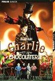 Charlie et la chocolaterie by Roald Dahl
