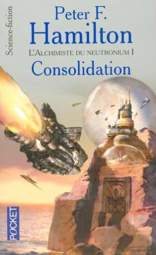 L'Alchimiste du neutronium I - Consolidation