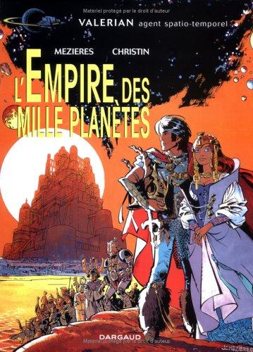 L'Empire des mille planètes (Valérian, #2)