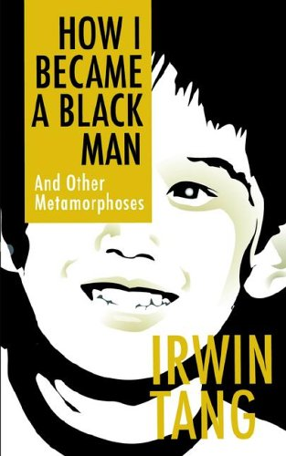 how-i-became-a-black-man-and-other-metamorphoses