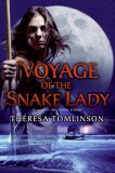 Voyage of the Snake Lady (Moon Riders, #2)