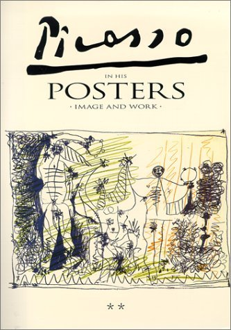 Picasso In His Posters: Image And Work; 4 Volume Set