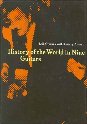 History of the World in Nine Guitars
