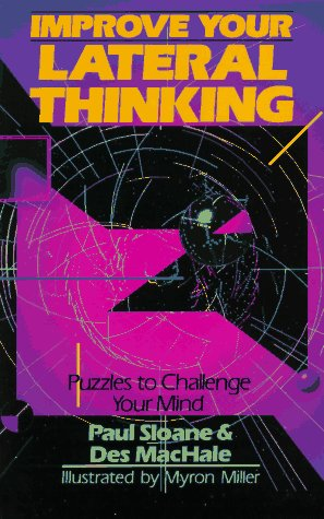Improve Your Lateral Thinking by Paul Sloane