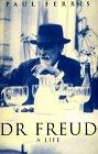 Dr. Freud: A Life