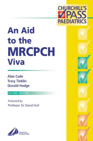 An Aid to the Mrcpch Viva