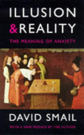 Illusion & Reality: The Meaning of Anxiety
