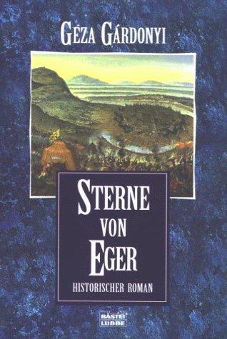 Sterne von Eger : historischer Roman