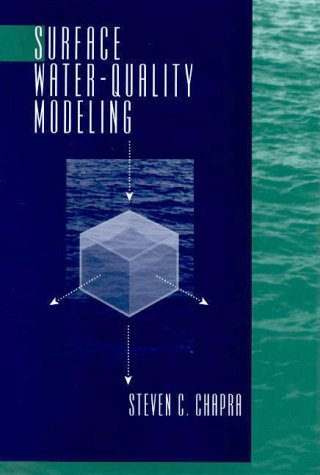 surface water quality modeling by steven c chapra rh goodreads com