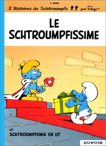 Le Schtroumpfissime (Les Schtroumpfs, #2)