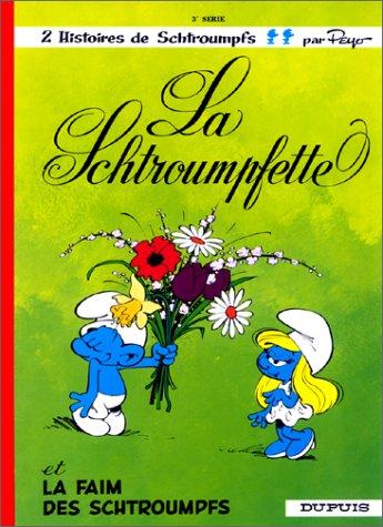 La Schtroumpfette (Les Schtroumpfs, #3)