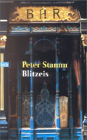 Blitzeis by Peter Stamm