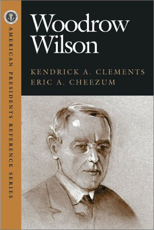 woodrow-wilson-american-presidents-reference-series