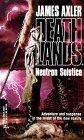 Neutron Solstice (Deathlands, #3)