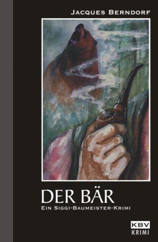 Der Bär by Jacques Berndorf