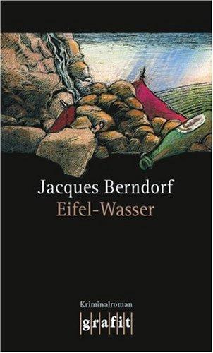 Eifel Wasser by Jacques Berndorf