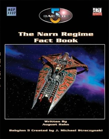 Babylon 5: The Narn Regime (Babylon 5 (Mongoose Publishing))
