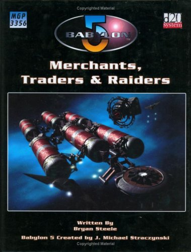 Merchants, Traders & Raiders (Babylon 5)