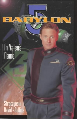 Babylon 5: In Valen's Name (Babylon 5)