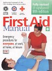 Emergency First Aid: The Authorized Manual Of St. John Ambulance, St. Andrew's Ambulance Association, And The British Red Cross