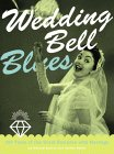 Wedding Bell Blues by Michael Barson