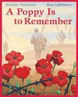 A Poppy Is to Remember by Heather Patterson