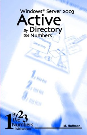 Active Directory By The Numbers: Windows Server 2003