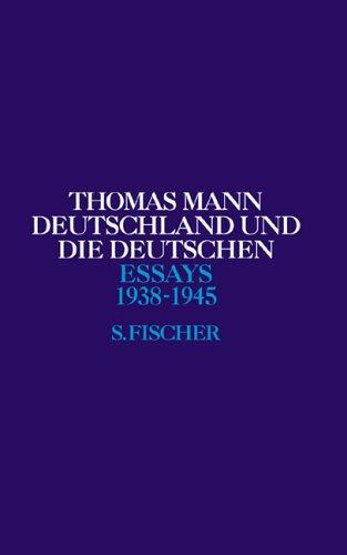 Essays 5. Deutschland und die Deutschen 1938-45