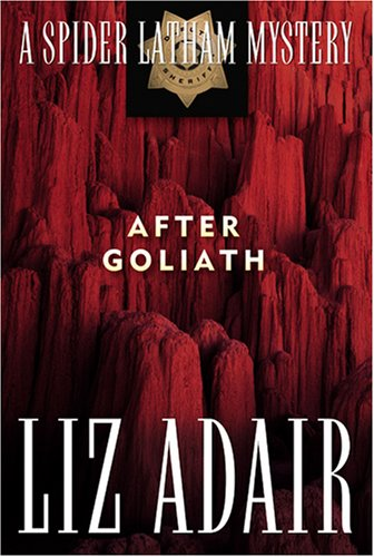 After Goliath: A Spider Latham Mystery