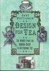 Design For Tea by Jane Pettigrew