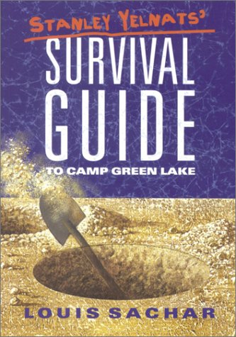 Stanley Yelnats' Survival Guide to Camp Green Lake by Louis Sachar